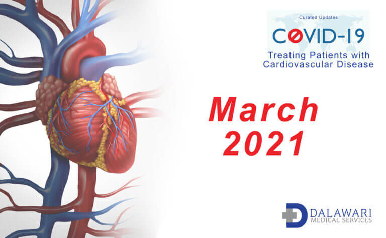March 2021 covid-19 news, treating patients with cardiovascular disease
