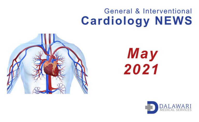 cover image: dalawari-medical-services-cardiovascular-news-may-2021