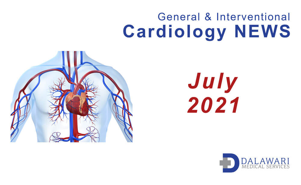 dalawari-medical-services-cardiovascular-news-july-2021